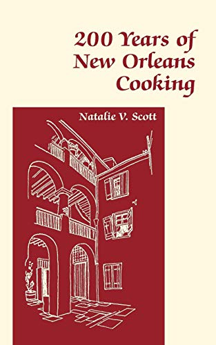 200 Years of New Orleans Cooking: Natalie Scott