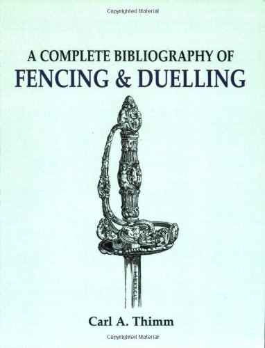 9781565544451: Complete Bibliography of Fencing and Duelling, A