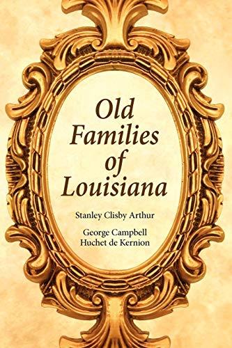 9781565544567: Old Families of Louisiana