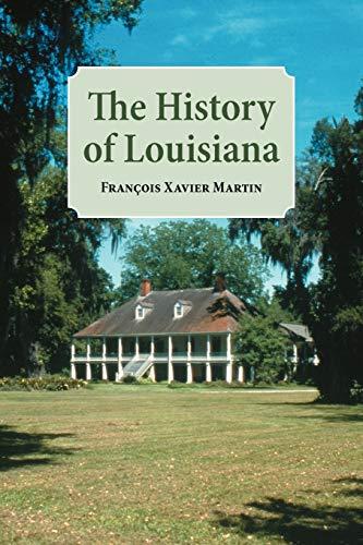 9781565545366: History of Louisiana, The (Louisiana Parish Histories Series)