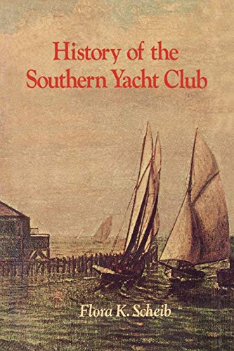 9781565545373: History of the Southern Yacht Club