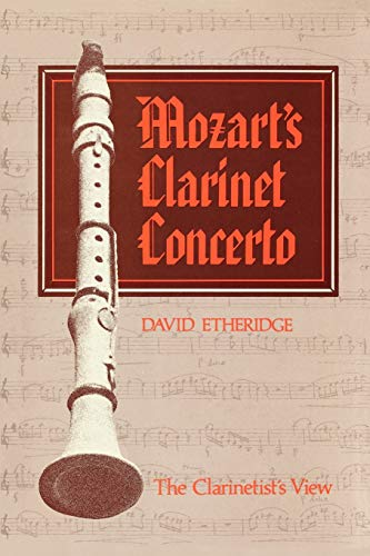 9781565545519: Mozart's Clarinet Concerto: The Clarinetist's View