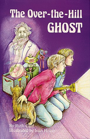 Over-The-Hill Ghost, The: Calif, Ruth