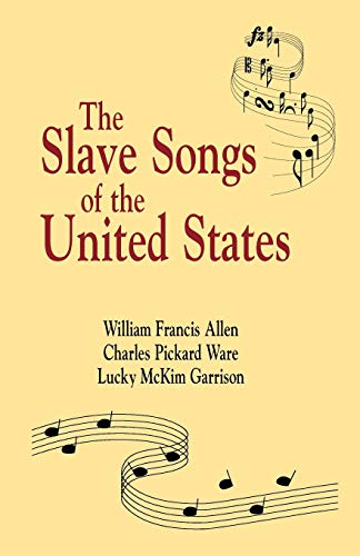 9781565545939: Slave Songs of The United States
