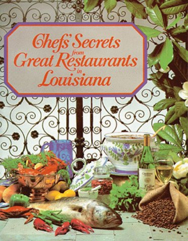 Chefs' Secrets from Great Restaurants in Louisiana {presented by} the Louisiana Restaurant ...