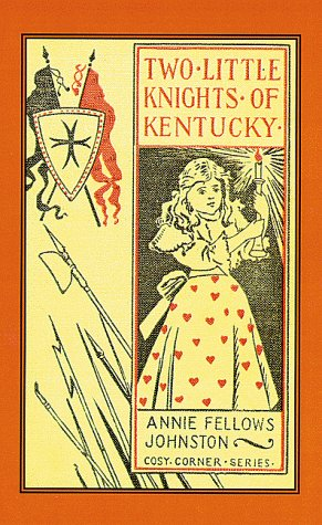 9781565546240: Two Little Knights Of Kentucky (Little Colonel Series)