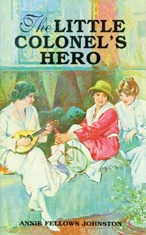 9781565546288: Little Colonel's Hero, The (Little Colonel Series)