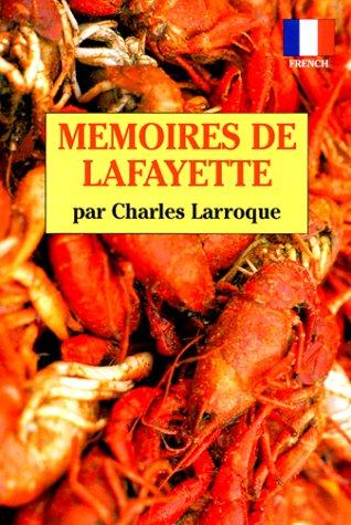 Memoires De Lafayette (French Edition): Charles Larroque