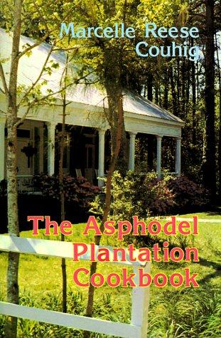 9781565546691: Asphodel Plantation Cookbook
