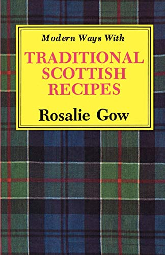 9781565546707: Modern Ways with Traditional Scottish Recipes