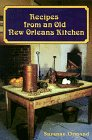9781565546738: Recipes from an Old New Orleans Kitchen