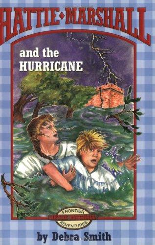 9781565546752: Hattie Marshall And The Hurricane (Hattie Marshall Series)