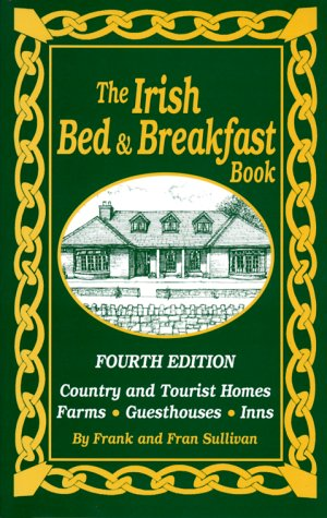9781565546844: The Irish Bed and Breakfast Book (Irish Bed and Breakfast Book, 4th ed)