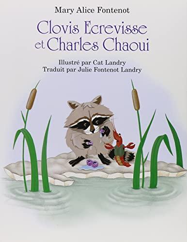 9781565546998: Clovis Ecrevisse et Charles Chatoui (Clovis Crawfish Series) (French Edition)