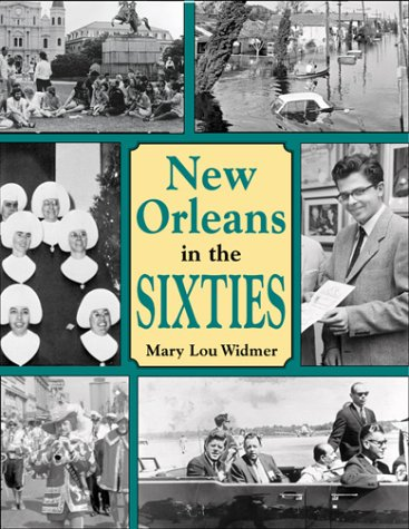 9781565547186: New Orleans in the Sixties