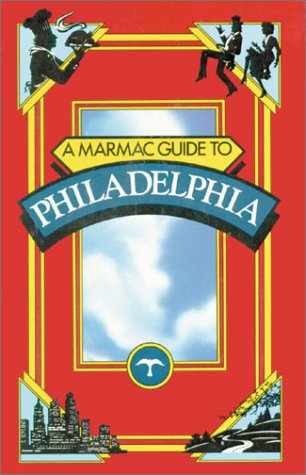 9781565547599: Marmac Guide to Philadelphia, A (Marmac Guides)