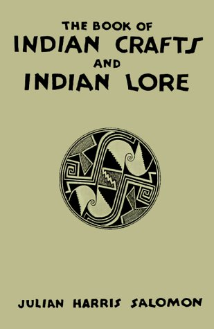 9781565548008: The Book of Indian Crafts & Indian Lore