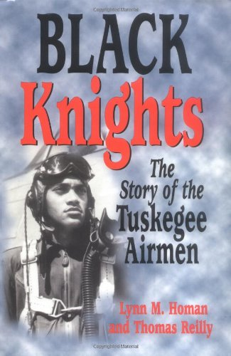 9781565548282: Black Knights: The Story of the Tuskegee Airmen