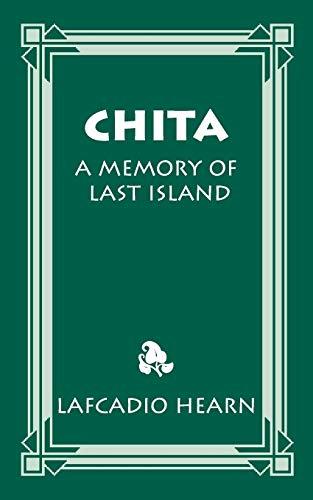 Chita: A Memory of Last Island: Lafcadio Hearn