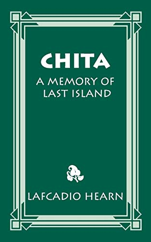 9781565549715: Chita: A Memory of Last Island