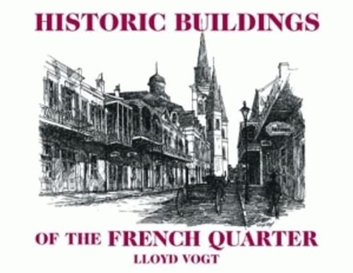 Historic Buildings of the French Quarter: Vogt, Lloyd