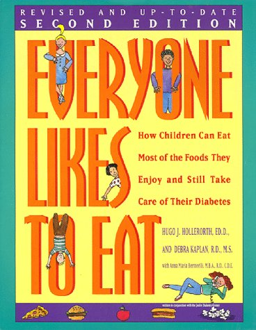 9781565610262: Everyone Likes to Eat: How Children Can Eat Most of the Foods They Enjoy and Still Take Care of Their Diabetes