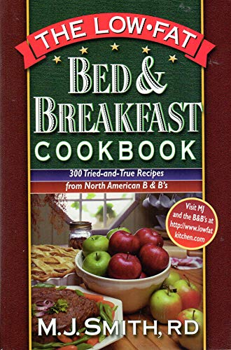 9781565611498: Low-Fat Bed & Breakfast Cookbook: 225 Tried-and-True Recipes from North American B&Bs