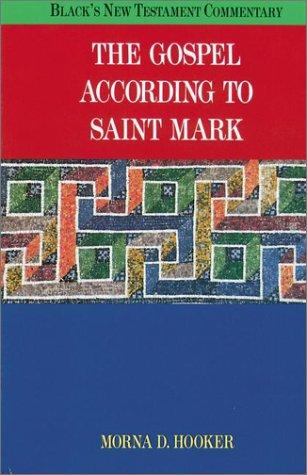 9781565630109: The Gospel According to Saint Mark (BLACK'S NEW TESTAMENT COMMENTARY)