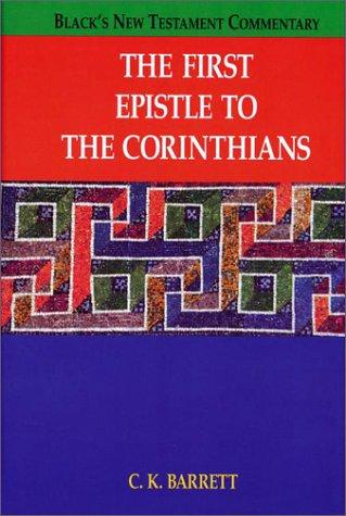 The First Epistle to Corinthians (BLACK'S NEW: Barrett, C. K.