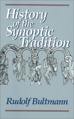9781565630413: The History of the Synoptic Tradition