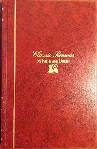 9781565630673: Classic Sermons on Faith and Doubt (Kregel Classic Sermons Series) [Hardcover...
