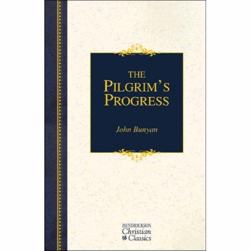 9781565631342: The Pilgrim's Progress (Hendrickson Christian Classics)