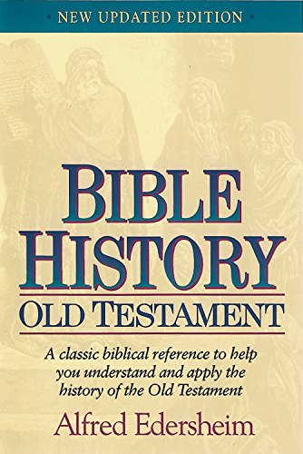 Bible History Old Testament: Edersheim, Alfred