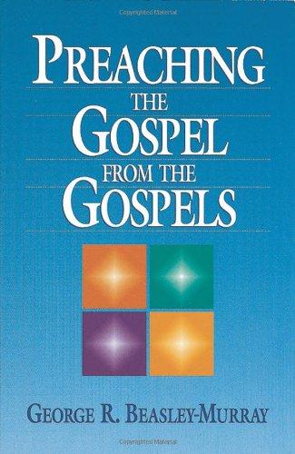9781565631663: Preaching the Gospel from the Gospels
