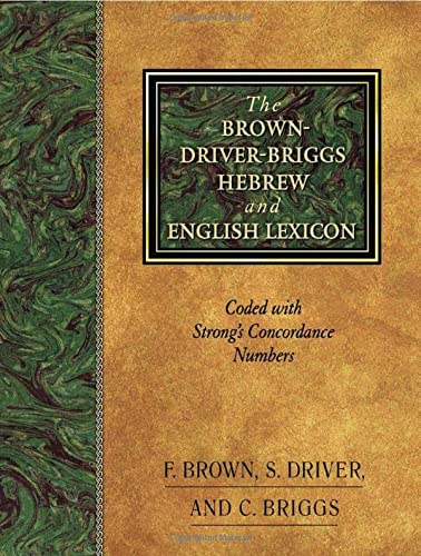 9781565632066: The Brown-Driver-Briggs Hebrew and English Lexicon: With an Appendix Containing the Biblical Aramaic : Coded With the Numbering System from Strong's Exhaustive Concordance of the Bible-