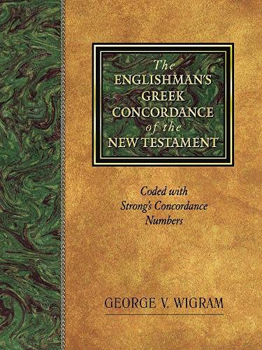 9781565632073: The Englishman's Greek Concordance of New Testament: Coded with Strong's Concordance Numbers