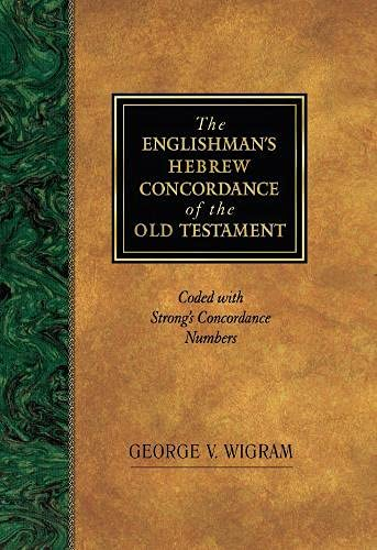 9781565632080: The Englishman's Hebrew Concordance of the Old Testament: Coded with Strong's Concordance Numbers