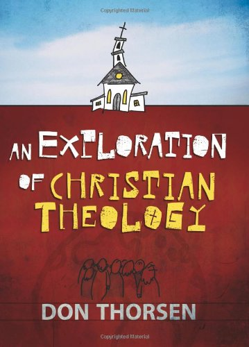 9781565632363: An Exploration of Christian Theology
