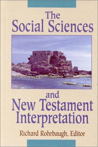 9781565632394: The Social Sciences and New Testament Interpretation