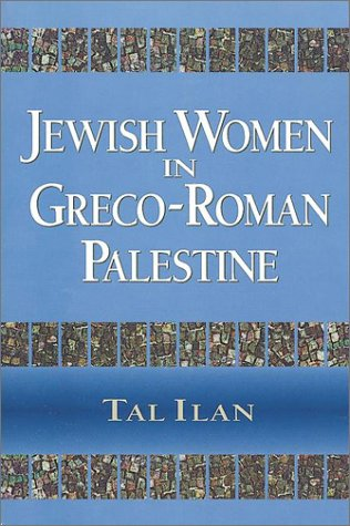 9781565632400: Jewish Women in Greco-Roman Palestine: By Tal Ilan