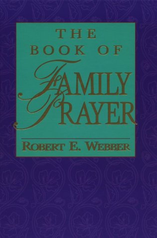 9781565632493: The Book of Family Prayer
