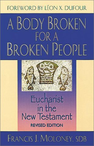 9781565632585: A Body Broken for a Broken People: Eucharist in the New Testament