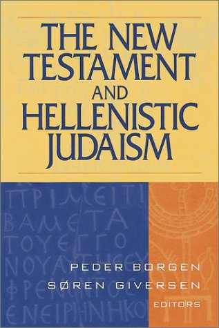 9781565632615: The New Testament and Hellenistic Judaism