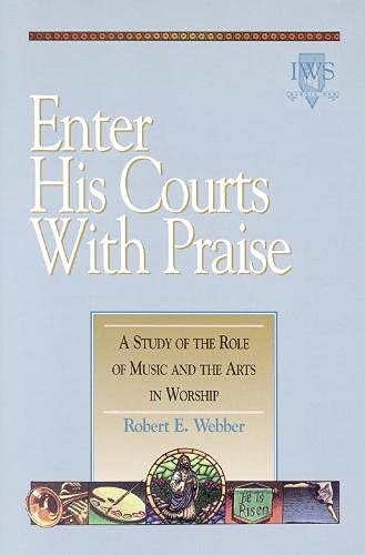9781565632752: Enter His Courts with Praise: Volume IV