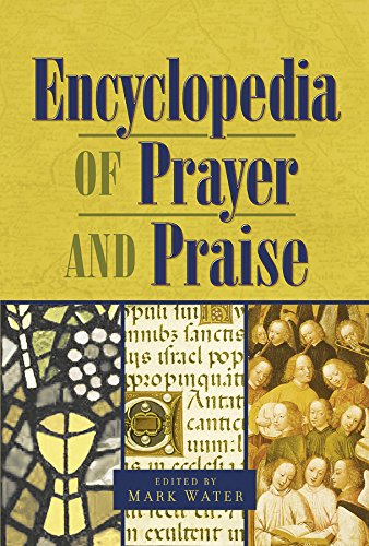 9781565632806: The Encyclopedia of Prayer and Praise