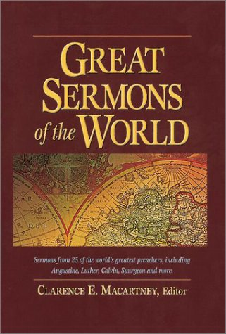 Great Sermons of the World: Sermons from: MacArtney, Clarence E.