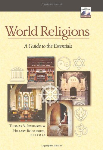 World Religions: A Guide to the Essentials: Thomas A. Robinson,