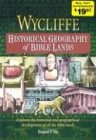 Wycliffe Historical Geography of Bible Lands (Stories for Teachers and Preachers Series!) (1565633490) by Vos, Howard F.