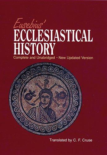 9781565633711: Eusebius' Ecclesiastical History: Complete and Unabridged