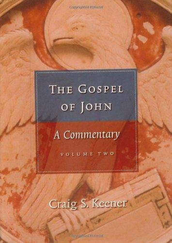 The Gospel of John: A Commentary - 2-Volume Set: Keener, Craig S.